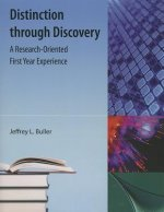 Distinction Through Discovery: A Research-Oriented First Year Experience