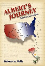 Albert's Journey: Footprints of an Immigrant