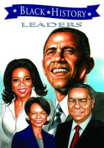 Black History Leaders: A Graphic Novel