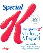 The Special K Challenge & Beyond: Your Guide to Weight Management, Healthy Living & Delicious Cooking