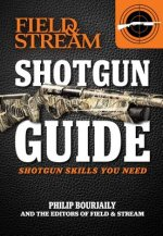Field & Stream Shotgun Guide: Shotgun Skills You Need