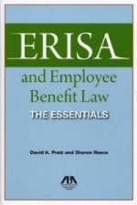 Erisa and Employee Benefit Law: The Essentials