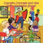 Captain Courage & the Fear-Squishing Shoes