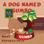 A Dog Named Gumbo
