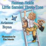 Heaven Holds Little Samuel Tippie-Toes