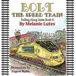 Bolt the Speed Train