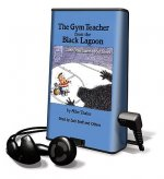 The Gym Teacher from the Black Lagoon... and Other Stories about School [With Earbuds]