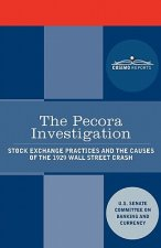 The Pecora Investigation: Stock Exchange Practices and the Causes of the 1929 Wall Street Crash