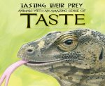 Tasting Their Prey: Animals with an Amazing Sense of Taste