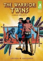 The Warrior Twins: A Navajo Hero Myth