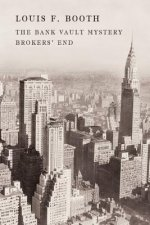 The Bank Vault Mystery / Broker's End