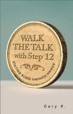 Walk the Talk with Step 12: Staying Sober Through Service