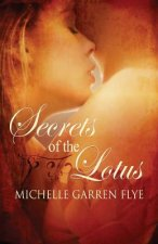 Secrets of the Lotus
