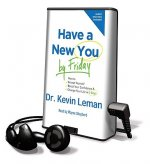 Have a New You by Friday: How to Accept Yourself, Boost Your Confidence & Change Your Life in 5 Days [With Earbuds]