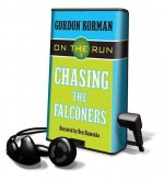 Chasing the Falconers [With Earbuds]