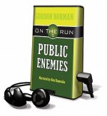 On the Run: Public Enemies [With Earbuds]