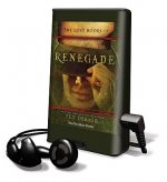 Lost Books, Book 3: Renegade [With Earbuds]