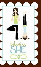 Believe in She Journal