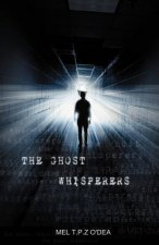The Ghost Whisperers