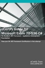 Ucertify Guide for Microsoft Exam 70-536 C#