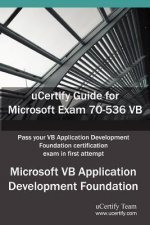 Ucertify Guide for Microsoft Exam 70-536 VB