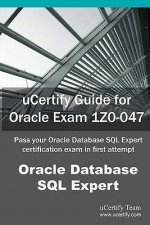 Ucertify Guide for Oracle Exam 1z0-047