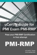 Ucertify Guide for PMI Exam PMI-Rmp: Pass Your PMI-Rmp Certification in First Attempt