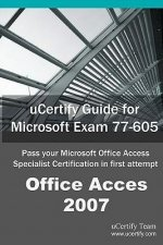 Ucertify Guide for Microsoft Exam 77-605
