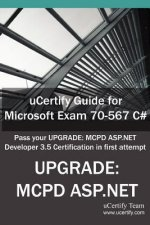 Ucertify Guide for Microsoft Exam 70-567 C#