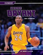 Kobe Bryant: NBA Champion