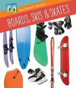 Boards, Skis & Skates