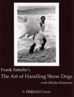 The Art of Handling Show Dogs