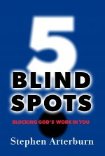 5 Blind Spots: Blocking God's Work in You