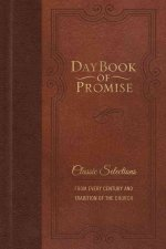 Daybook of Promise: Classic Selections from Every Century and Tradition of the Church