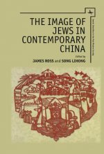 The Image of Jews in Contemporary China
