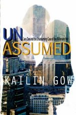 Unassumed: Zara Zee and the Unassuming Case of the Billionaire Heir: An Adult Action Adventure Romantic Thriller