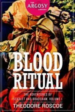 Blood Ritual: The Adventures of Scarlet and Bradshaw, Volume 1