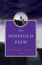 The Ninefold Path: A Memoir