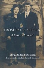 From Exile to Eden: A Family Journal
