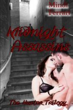 Midnight Assassins: The Hunter Triology