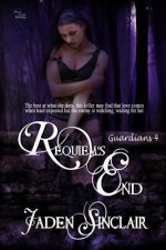 Requiem's End (Guardian's 4)