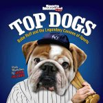 Sports Illustrated Kids Top Dogs: Babe Ruff and the Legendary Canines of Sports