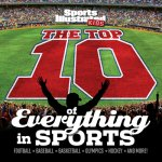 Sports Illustrated Kids the Top 10 of Everything in Sports