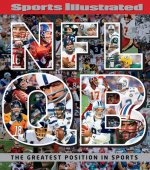 Sports Illustrated NFL QB: The Greatest Position in Sports