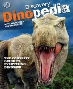 Discovery Dinopedia: The Complete Guide to Everything Dinosaur