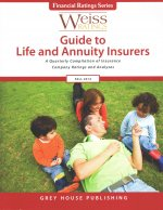 Weiss Ratings Guide to Life & Annuity Insurers, Fall 2014