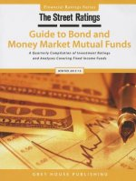 Thestreet Ratings Guide to Bond & Money Market Mutual Funds, Winter 13/14