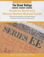 Thestreet Ratings Guide to Bond & Money Market Mutual Funds, Summer 2014