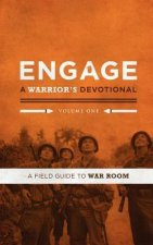 Engage: A Warrior's Devotional