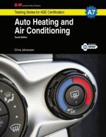 Auto Heating and Air Conditioning Workbook, A7